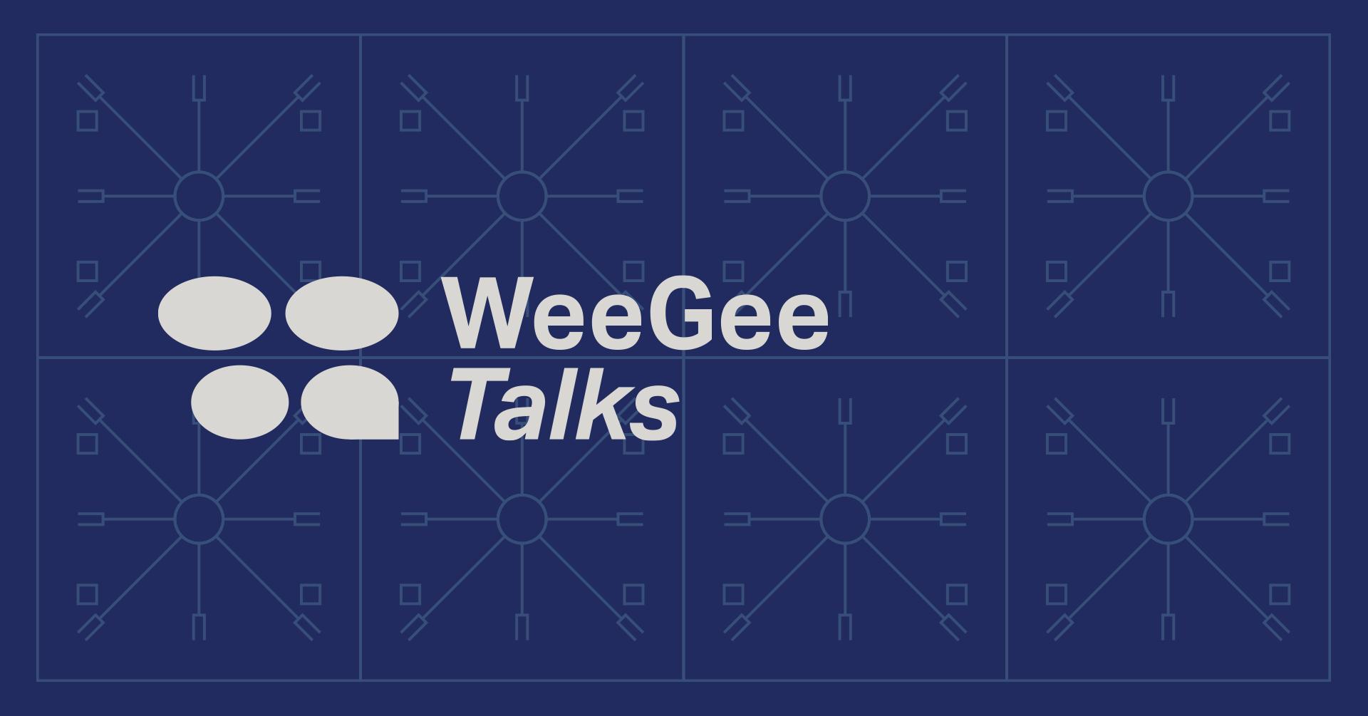 WeeGee Talks -taustakuva
